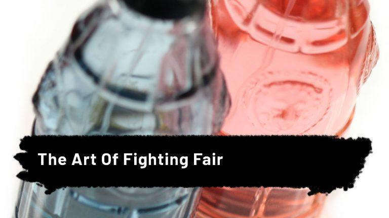 The Art Of Fighting Fair